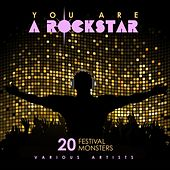 You Are A Rockstar (20 Festival Monsters) de Various Artists