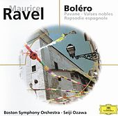 Ravel: Alborada del Gracioso; La Valse; Rhapsodie Espagnole etc. by Boston Symphony Orchestra