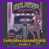 Lowrider Magazine Soundtrack Vol. 3 von Various Artists