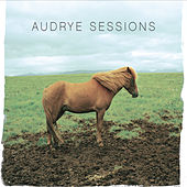 Audrye Sessions by Audrye Sessions
