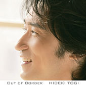 Out Of Border by Hideki Togi