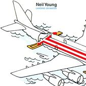 Landing On Water by Neil Young