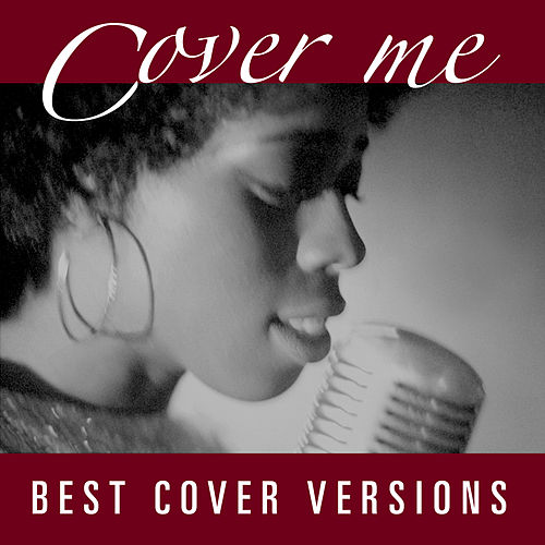 Cover Me - Best cover Versions by Various Artists