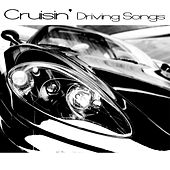 Cruisin' - Driving Songs de Various Artists