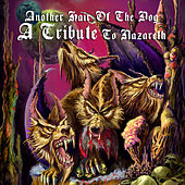 Another Hair Of The Dog - A Tribute To Nazareth by Various Artists