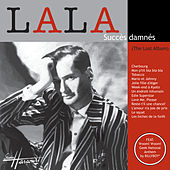 Succès Damnés (The Lost Album) by LaLa