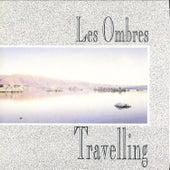 Travelling de Les Ombres