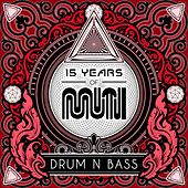 15 Years of Muti - Drum & Bass de Various Artists