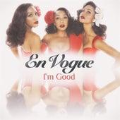 I'm Good de En Vogue