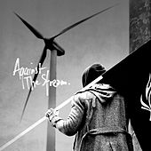 Against The Stream by Mr. Probz