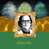 Our Starlet by Esquivel