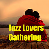 Jazz Lovers Gathering de Various Artists