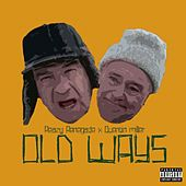 Old Ways (feat. Quentin Miller) de Reazy Renegade