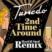 2nd Time Around by Tuxedo (R&B)