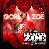 The Greatest Zoe on Earth de Gorilla Zoe