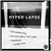Hyper Lapse di Rodolfo Zagari