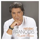 Ma petite maman de Frédéric François