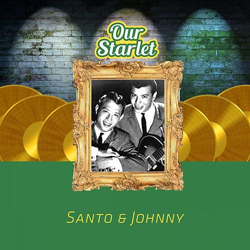 Our Starlet di Santo and Johnny