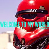 Welcome to My World (feat. PhaRii) by Martin Brothers
