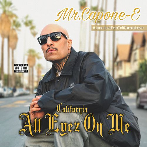 Just for California by Mr. Capone-E