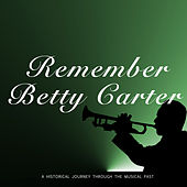 Remember Betty Carter (The Complete Catalog) von Betty Carter