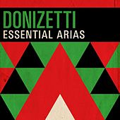 Donizetti - Essential Arias de Various Artists