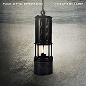 They Gave Me a Lamp by Public Service Broadcasting