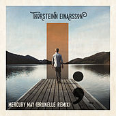 Mercury May (Brunelle Remix) von Thorsteinn Einarsson