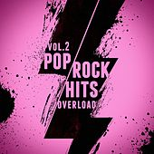 Pop-Rock Hits Overload, Vol. 2 by Various Artists