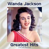 Wanda Jackson Greatest Hits (All Tracks Remastered) by Wanda Jackson