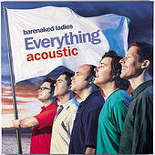 Everything Acoustic Ep by Barenaked Ladies
