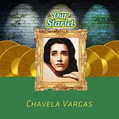 Our Starlet by Chavela Vargas