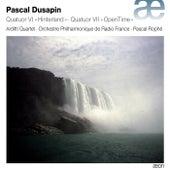Pascal Dusapin: String Quartets Nos. 6 & 7 by Arditti Quartet