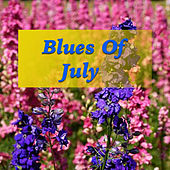 Blues Of July by Various Artists