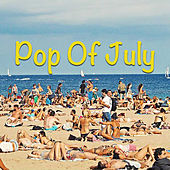 Pop Of July de Various Artists