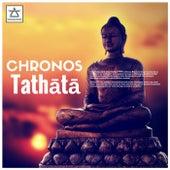 Tathātā by Chronos