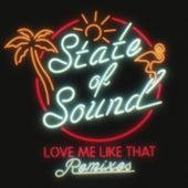 Love Me Like That von State of Sound