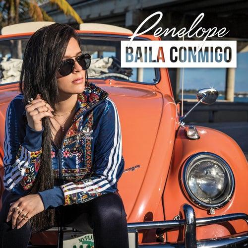 Baila Conmigo by Penelope