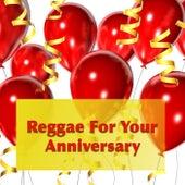 Reggae For Your Anniversary de Various Artists
