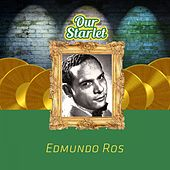 Our Starlet by Edmundo Ros
