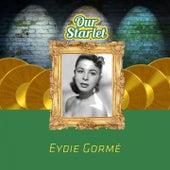 Our Starlet by Eydie Gorme