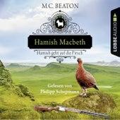 Hamish Macbeth geht auf die Pirsch - Schottland-Krimis 2 (Gekürzt) by M. C. Beaton