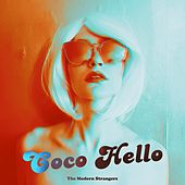Coco Hello by Modern Strangers