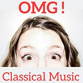 OMG ! Classical Music by Various Artists