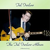 The Tal Farlow Album (Remastered 2017) by Tal Farlow