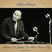 Music To Listen To Red Norvo By (Remastered 2017) de Red Norvo