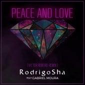 Peace and Love (Victor Ribeiro Remix) de Rodrigo Sha
