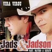 Vira Virou (Ao Vivo) de Jads & Jadson
