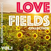 Lovefields Collection, Vol. 1 - Selection of Dance Music by Various Artists