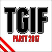 Tgif Party 2017 de Various Artists